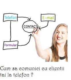 Cum sa comunici cu clientii la telefon